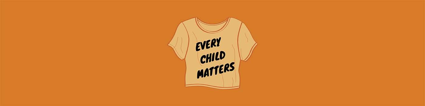 "orange background with tshirt in the centre that reads ""every child matters"""
