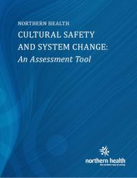 image of document title page reading: Northern Health Cultural Safety And System Change: An Assessment Tool